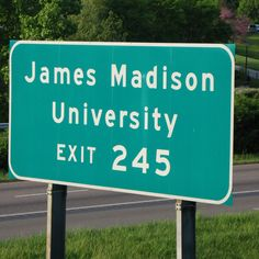 Exit 245 i miss this place already James Madison University, Best University, Dream School, I School, Old Dominion, Two Best Friends, Heaven On Earth, Adventure Is Out There, College Life