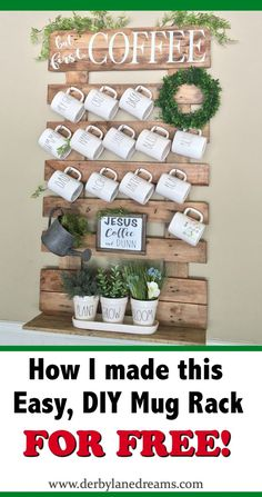 Check out my blog post on how I made this Easy, DIY Mug Rack using free pallet wood.  www.derbylanedreams.com #homedecor #home #diyhomedecor #diy #easy #rustic #cheap #free #farmhouse #vintage #ideas  #kitchen #kitchendesign #diningroom #coffee #mugs #rack