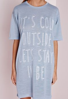 Cold Night Slogan Dress Blue - Nightwear - Night Dresses - Missguided