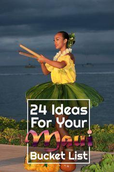 24 Ideas for Your Maui Bucket List