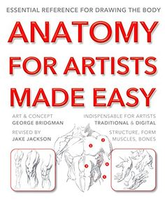 Anatomy for Artists Made Easy (Made Easy (Art)) by [Bridgman, George; Jackson, Jake]