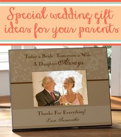 This site has the best wedding gift ideas for parents! They have gifts for the mother and father of the bride & groom plus you'll love their gifts for mother in laws!