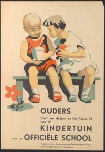 Ouders stuurt uw kleuters na het Paasverlof naar de kindertuin van de officiële school (Education & culture posters Belgium Ghent) #Booktower
