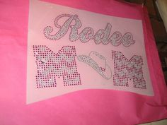 Diy Rhinestone Transfer of Rodeo Mom by cthorses66 on Etsy, $11.99