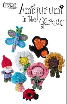 "Amigurumi crochet produces sweet little figures that are fun to play with or set out for decoration. Amigurumi in the Garden Pattern holds true to this cute concept with spring-inspired designs. This springtime fresh amigurumi collection features three ""Flower Girls"" in the shape of a Daisy, Rose and Sunflower. You will also find a Garden Gnome, Mushroom, Dragonfly, Ladybug and Monarch Butterfly to complete the collection. Each piece ranges in size from 3-1/4 inches to 7 inches tall."