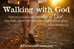 Walking with God {From Chaos to Calm 15 Weeks to a Happy Home} Podcast and Devotion | A Virtuous Woman