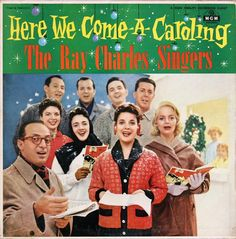 ray charles singers here we come a caroling christmas albums christmas music