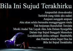 Bila ini sujud terakhir Islamic Inspirational Quotes, Islamic Quotes, Motivational Quotes, Words Quotes, Sayings, Foto Poster, Learn Islam, Prayer Verses, Muslim Quotes