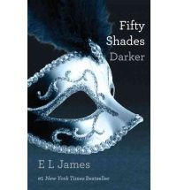 """Fifty Shades Darker"" by E. L. James"
