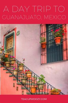 Click to read how to do a day trip to Guanajuato, Mexico - plus two other great ideas for day trips from San Miguel de Allende!