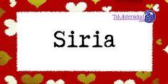 Conoce el significado del nombre Siria #NombresDeBebes #NombresParaBebes #nombresdebebe - http://www.tumaternidad.com/nombres-de-nina/siria/