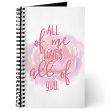 All of Me Loves All of You Watercolor Journal