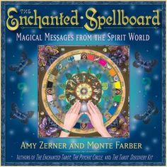 The Enchanted Spellboard: Magical Messages from the Spirit World by Amy Zerner http://www.amazon.com/dp/0978696832/ref=cm_sw_r_pi_dp_Bm0oub1S35DQQ