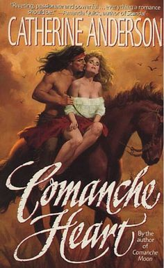 Comanche Heart by Catherine Anderson. Published by HarperTorch in Comanche Heart par Catherine Anderson. Historical Romance Novels, Romance Novel Covers, Good Books, Books To Read, My Books, Native American Movies, Historischer Roman, Lifetime Movies, Book Boyfriends