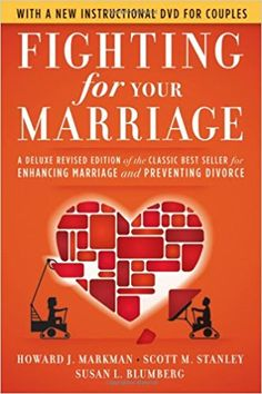 Fighting for Your Marriage: A Deluxe Revised Edition of the Classic Best-seller for Enhancing Marriage and Preventing Divorce: Howard J. Markman, Scott M. Stanley, Susan L. Blumberg: 9780470485910: Amazon.com: Books
