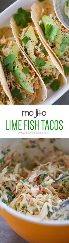 Mojito Lime Fish Tacos... A healthy and super delicious fish taco recipe that requires zero frying! Make a taco slaw to go on top and voila! Healthy dinner in less than 30 minutes.