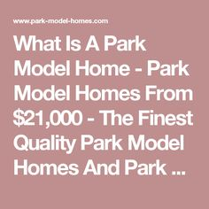 What Is A Park Model Home