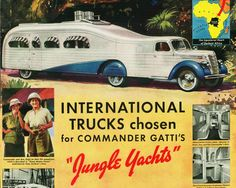 """AMAZING OLDE CARS AND TRAILERS - HUGE """"JUNGLE YACHT"""" - COMBINATION TRUCK AND TRAILER!"""