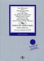 Derecho tributario. Parte especial : lecciones adaptadas al EEES / Isaac Merino Jara (dir..).   3ª ed.   Tecnos, 2014.
