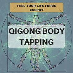 Want to know what your life force energy actually feels like with some Qigong Body Tapping exercises? Try this simple exercise that will amaze you.