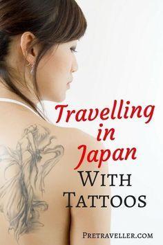 Travelling in Japan with Tattoos
