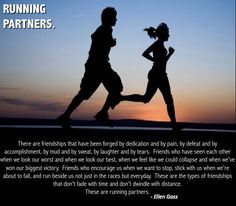 Running friends are special relationships. This also made me think of the times my husband hung in there with me for a run or followed along with me on his bike for my longer runs.