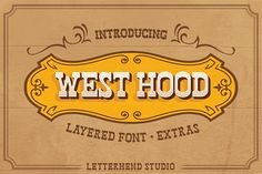 Buy West Hood 6 Fonts by letterhend on GraphicRiver. A Classic Wild West style font, ready to rock! This old fashioned font is really something si. Script Fonts, All Fonts, Outdoor Logos, Texture Web, Design Typography, Branding Design, Best Free Fonts, Beautiful Fonts, Pretty Fonts