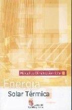 Energía solar térmica : Manual de climatización solar