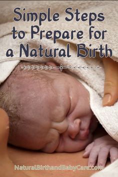 The women who have the best birth experiences are the ones who prepare.  If you want to have a natural birth  commit to preparing for it! https://www.naturalbirthandbabycare.com/natural-birth/?utm_campaign=coschedule&utm_source=pinterest&utm_medium=Natural%20Birth%20and%20Baby%20Care.com&utm_content=Simple%20Steps%20to%20Prepare%20for%20a%20Natural%20Birth