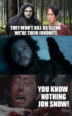 Jon Snow Knows Nothing Glenn Walking Dead
