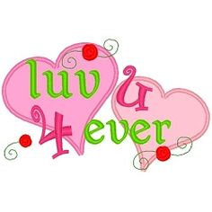Luv U 4 Ever Applique - 3 Sizes! | Words and Phrases | Machine Embroidery Designs | SWAKembroidery.com Band to Bow