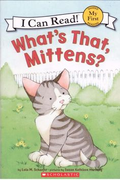 I Can Read - My First Reading - What s That, Mittens?  -  Early Reader - S/Hand