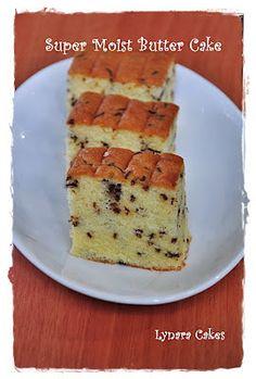 Lynara Cakes: Super Moist Butter Cake