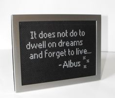 Harry Potter Inspired Cross Stitch - Albus Dumbledore Quote. $15.00, via Etsy.