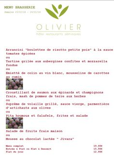 Plats du jour - Menu Brasserie  Semaine du 15/02 - au 19/02 contact@hotel-olivier.com Tél: + 352 313 666
