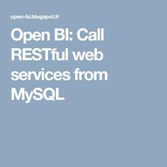 Open BI: Call RESTful web services from MySQL