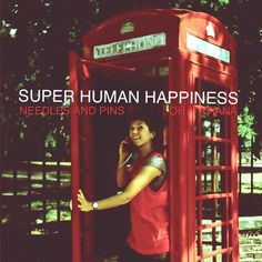 Needles and Pins Single  by Superhuman Happiness