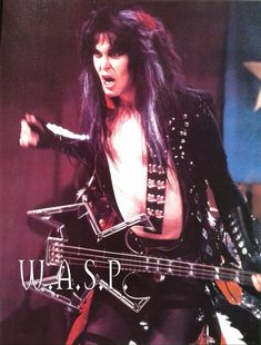 Blackie Lawless of W.A.S.P.   #BlackieLawless #wasp  #BlindInTexas   #WaspFanClub