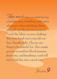 Bring yourself into the present moment...