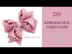 Como Fazer Laço Yama - DIY 🎀 Pap 🎀 Tutorial - YouTube Making Hair Bows, Diy Hair Bows, Diy Bow, Diy Ribbon, Ribbon Bows, Baby Bows, Baby Headbands, Instruções Origami, Presents For Best Friends