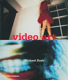 Video Art - Michael Rush