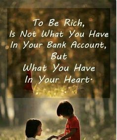 Its what you have in your heart.