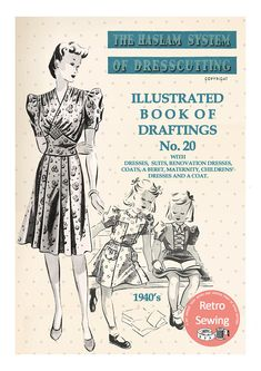 The Haslam System of Dressmaking No. 20 1940's Rationing