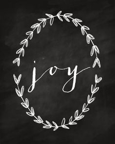 "He and I | 11th Day of Christmas: Chalkboard ""Joy"" Printable"