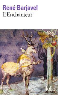 L' Enchanteur -- René Barjavel - http://www.gallimard.fr/Catalogue/GALLIMARD/Folio/Folio/L-Enchanteur