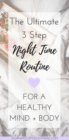 The Ultimate 3 Step Night Time Routine for a Healthy Mind + Body create an evening routine that doesn't FEEL routine with this simple 3 step formula The post also features some awesome organic skin care products! Perfect for bed time self care too Night Time Routine, Evening Routine, Healthy Mind And Body, Healthy Skin Care, Skin Care Routine For 20s, Skin Routine, Skincare Routine, Stress, Positive Living