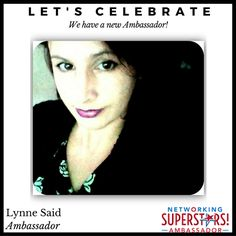Networking Superstars Charmaine Barga here... Please join me in giving recognition to our newest Ambassador: Lynne Said!  We're so excited to see you hit your goal! You've completed the 6 Step Sponsoring Sequence Pro trainings. You've created and built your own community and have grown it to more than 100 members. You are an ACTION TAKER! You are making a difference and an impact on other peoples' lives as an INSPIRATION and LEADER  We're PROUD to announce that you are now a NETWORKING…