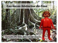 Las locas historias de Einn: episodio 35. Einn aprendiz de chamán