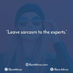 #raremirror #raremirrorquotes #quotes #like4like #likeforlike #likeforfollow #like4follow #follow #followforfollow #funny #comedy #sarcasm #funnyquotes #comedyquotes #sarcasmquotes #leave #experts
