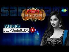Best of Shreya Ghoshal | Bengali Film Hits Audio Jukebox - YouTube